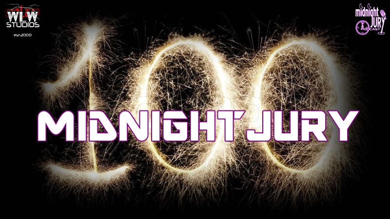 Midnight Jury Ep. 100