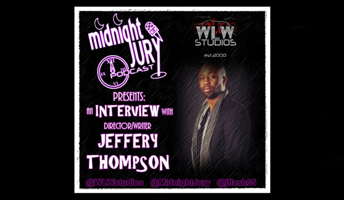 A Midnight Jury Interview: Horror Director, Jeffery Thompson