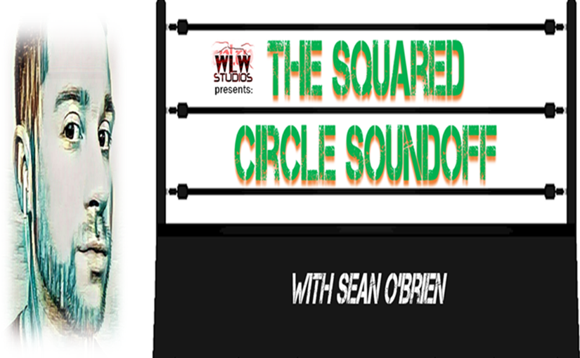 Squared Circle Sound Off, Debut Episode