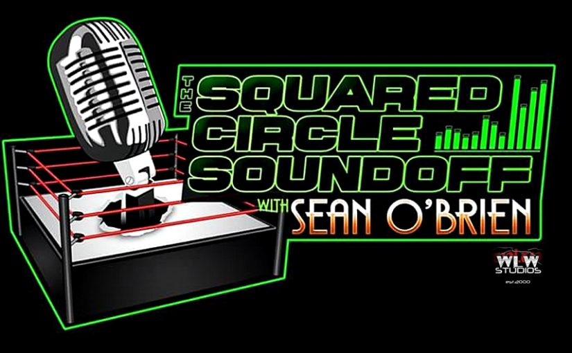 "Squared Circle Sound Off, Ep. 75 ""Jaxon Stone/ Wrestlemania Weekend"""
