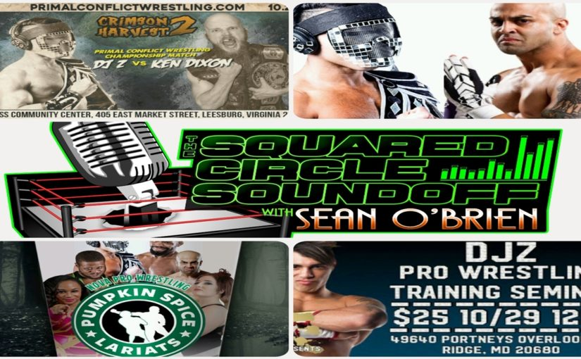 "Squared Circle Sound Off, Ep. 53 ""DJ Z/Mike E King/Pumpkin Spice Lariats"""