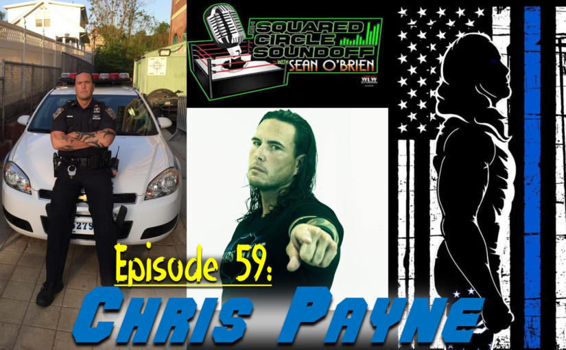 "Squared Circle Sound Off, Ep. 59 ""Chris Payne"""