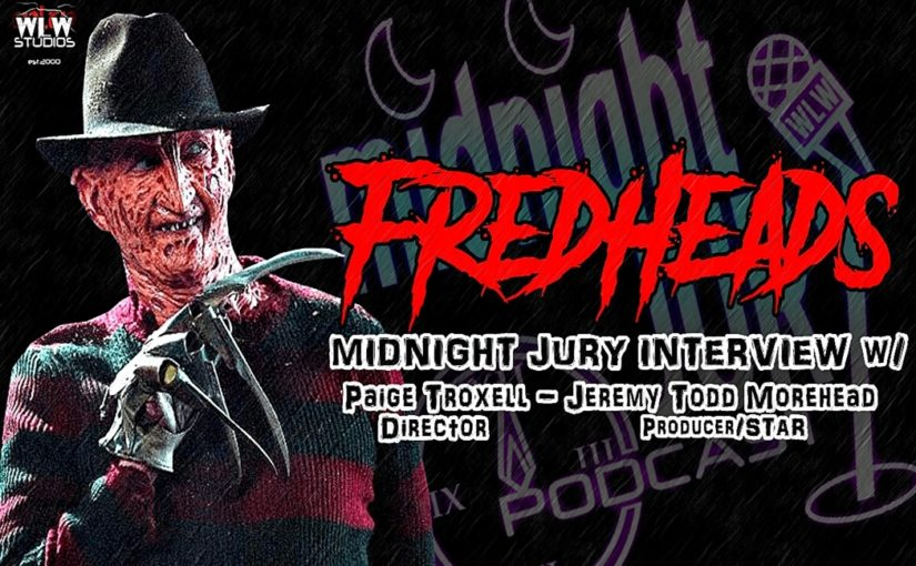 "Midnight Jury Ep. 204 ""Interview w/ creators of FREDHEADS"""