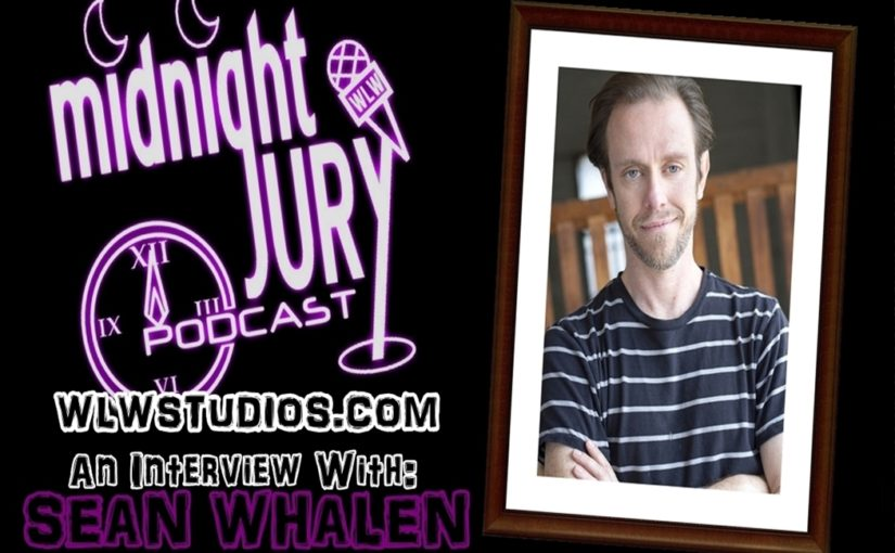 "Midnight Jury Ep. 206 ""Interview w/ Sean Whalen"""
