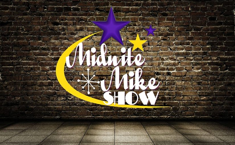 Midnite Mike Show DEBUT EPISODE