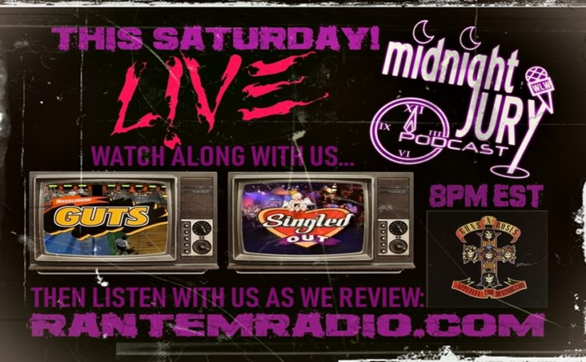 "Midnight Jury LIVE Ep. 220 ""NICK Guts, MTV Singled Out and a APPETITE FOR DESTRUCTION Album Review"""