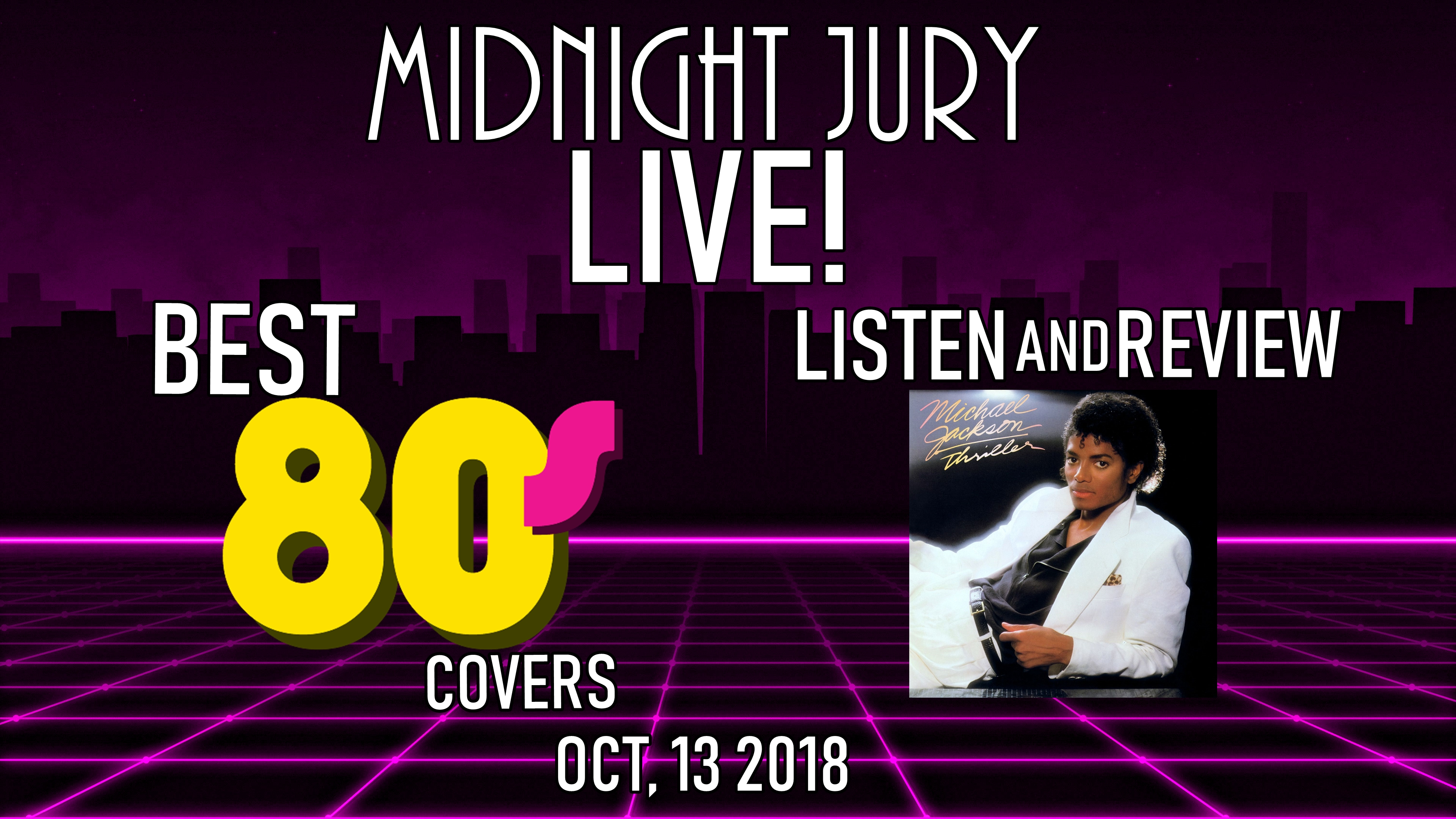 Midnight Jury LIVE Ep 231 80s Cover Songs And THRILLER Review